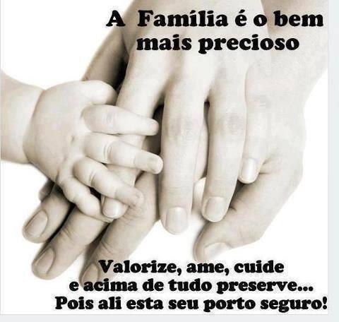 A família é o bem mais precioso