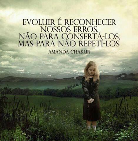 Evoluir é reconhecer