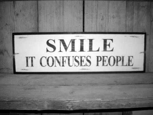 Smile it confuses