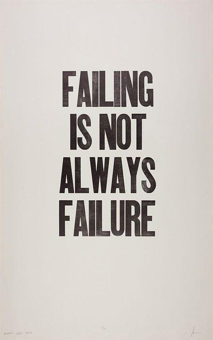 Failing is not