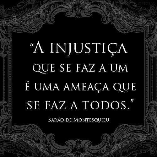 A injustiça que se faz