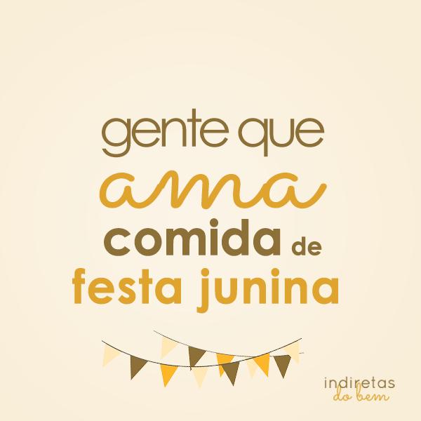 Comida De Festa Junina Frase Para Facebook