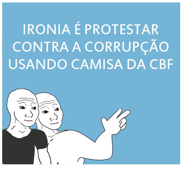 Ironia é protestar contra