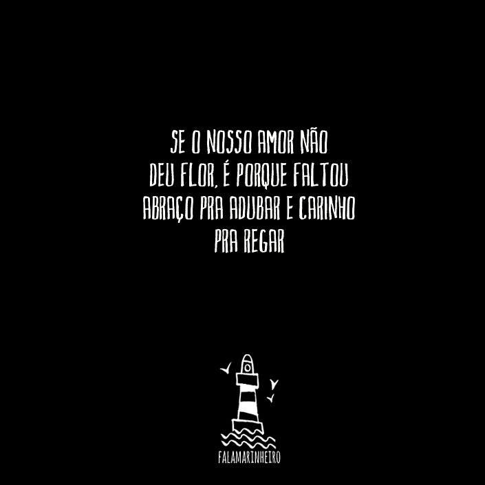 Se O Nosso Amor Nao Deu Flor Frase Para Facebook