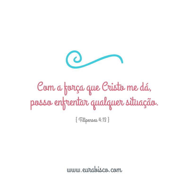 Com a força que Cristo me dá