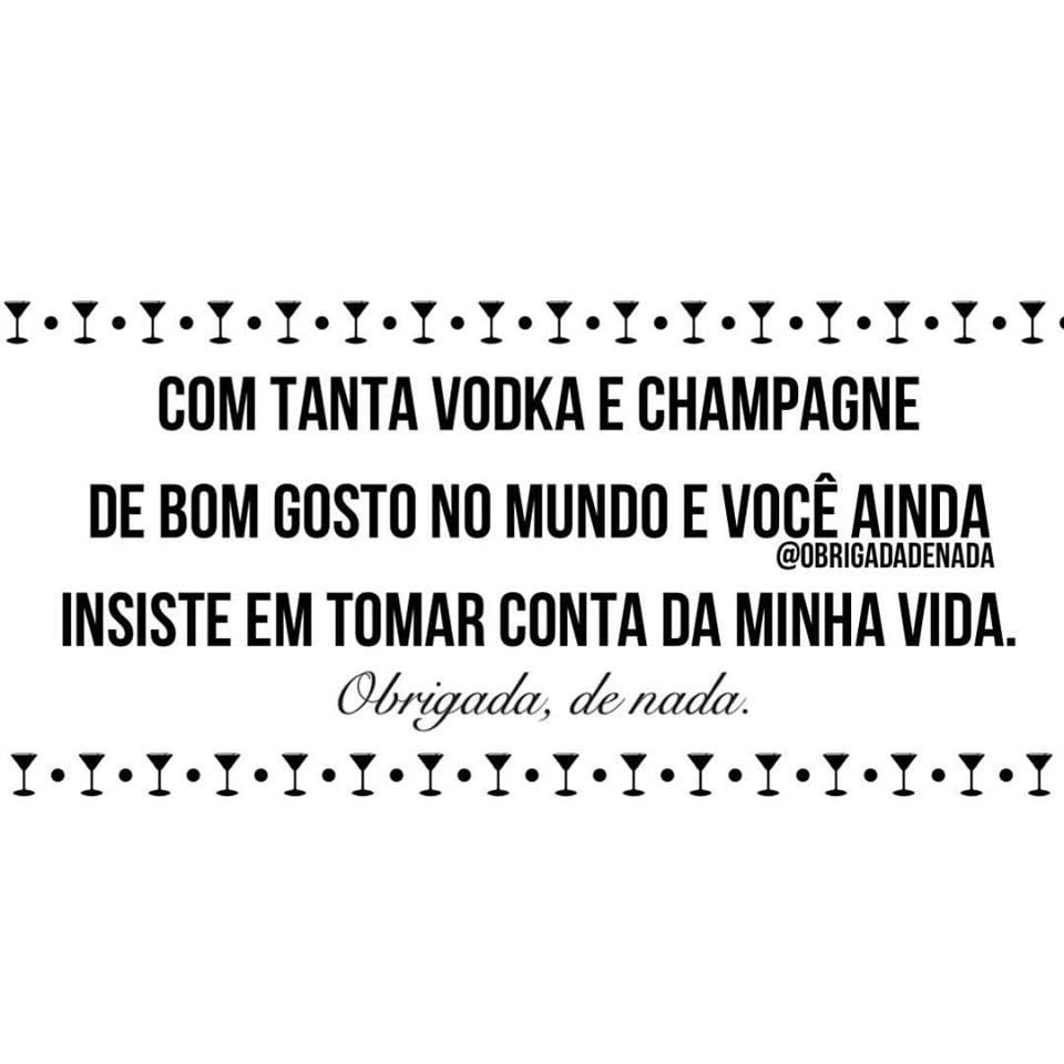 Com tanta vodka e champagne