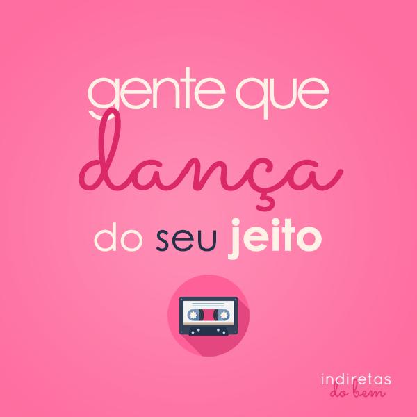 Dança Do Seu Jeito Frase Para Facebook