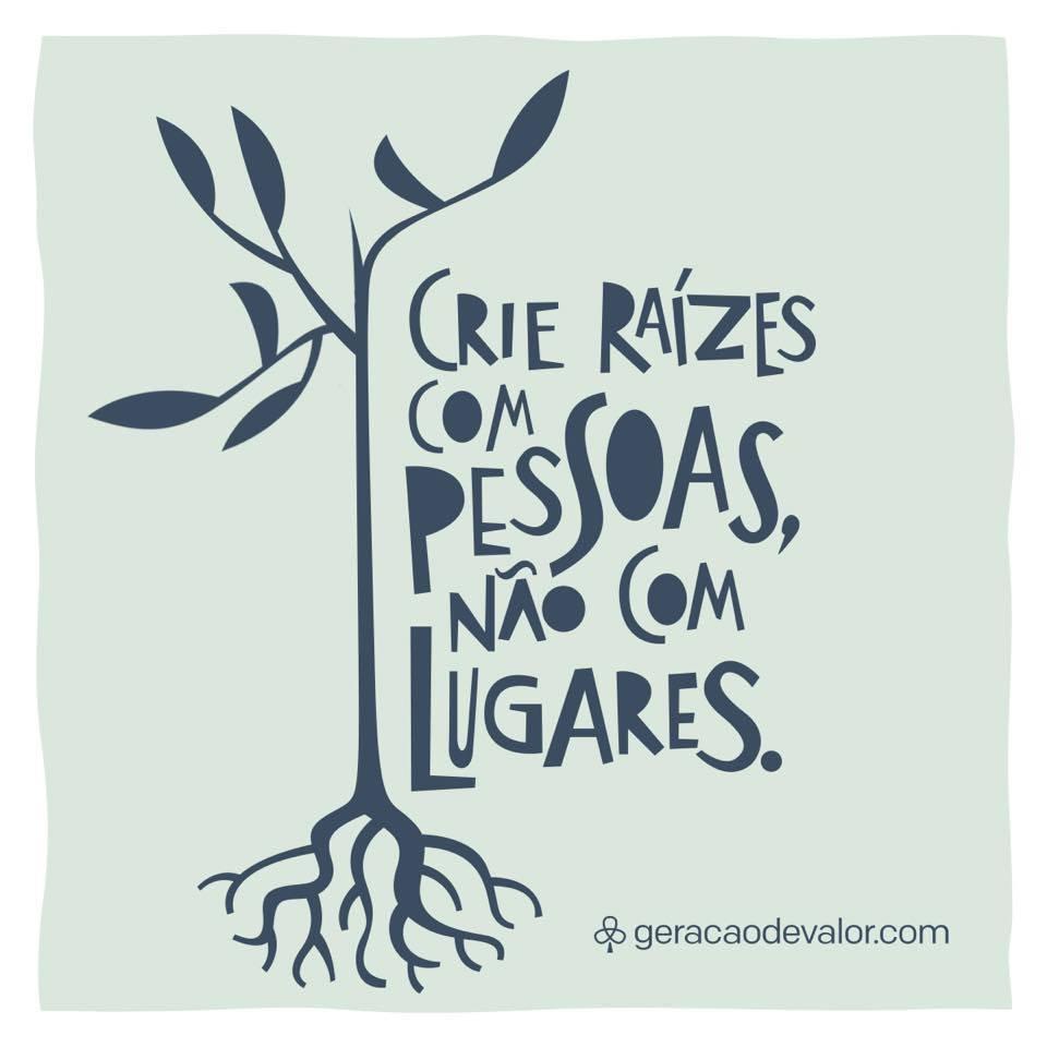 Crie raízes com pessoas