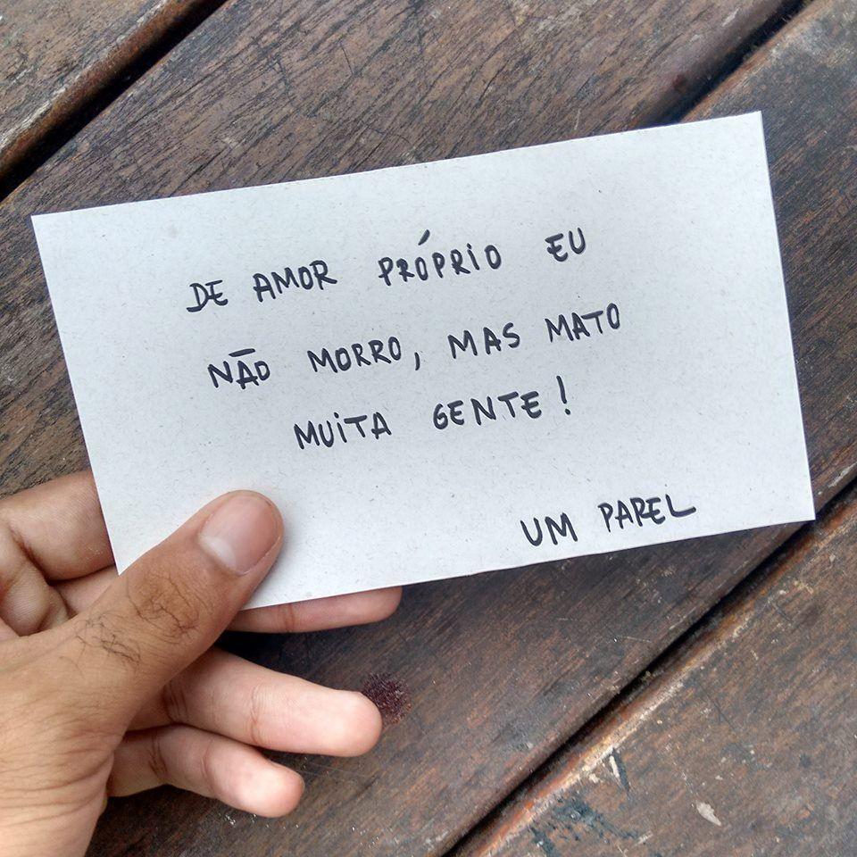 De Amor Proprio Eu Nao Morro Frase Para Facebook