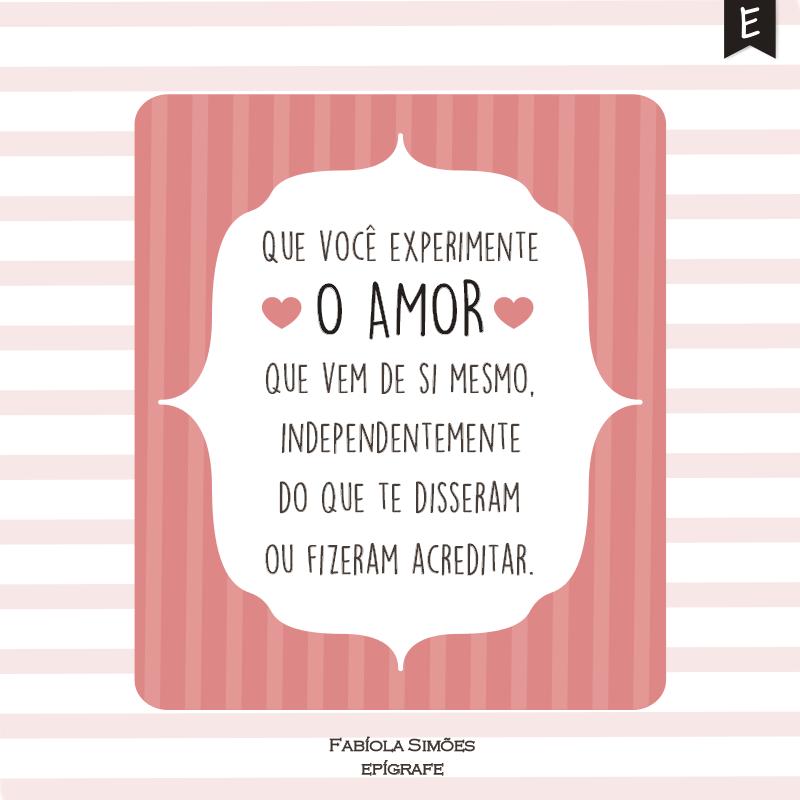 Que você experimente o amor