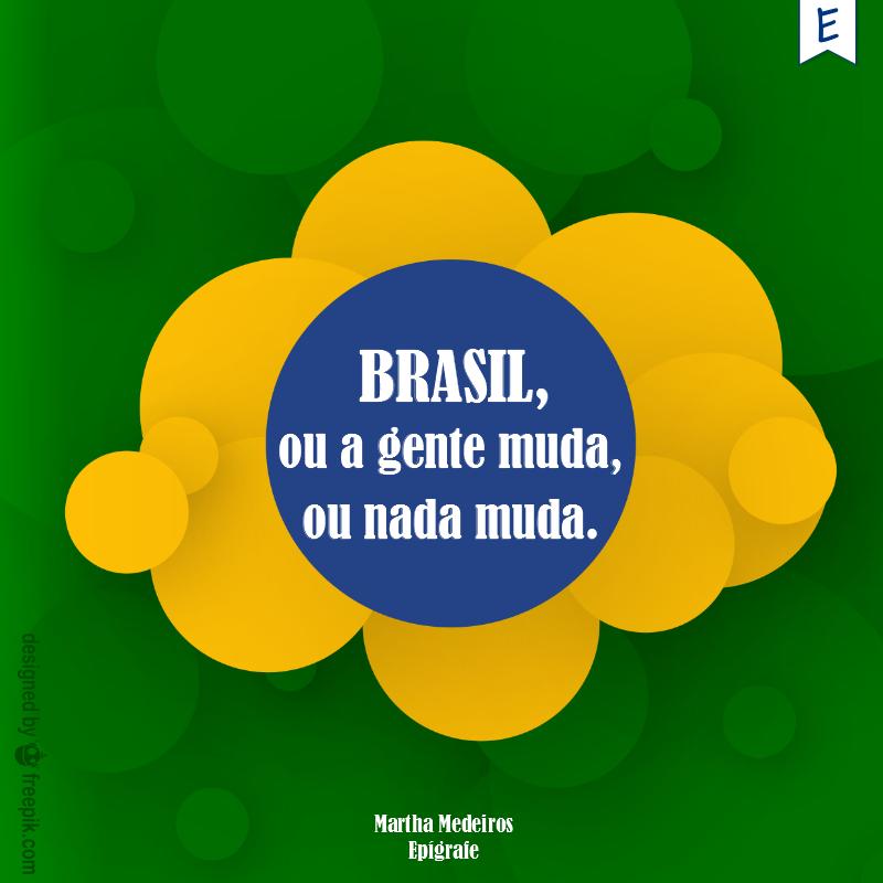 Mais de 75 Frases Sobre O Brasil Que Queremos
