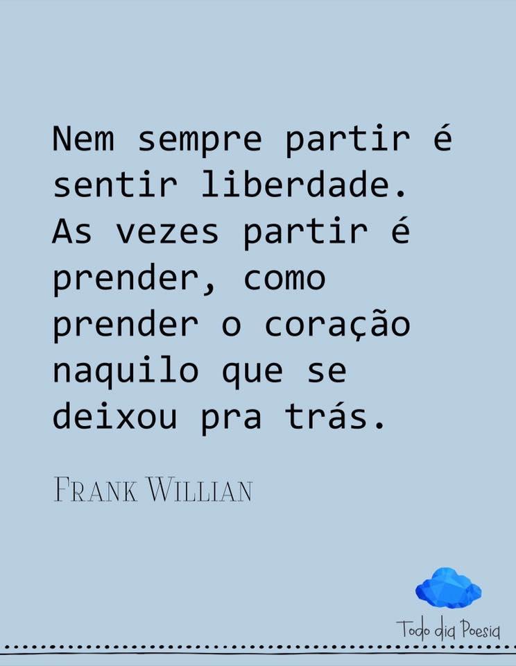 Nem sempre partir é sentir liberdade