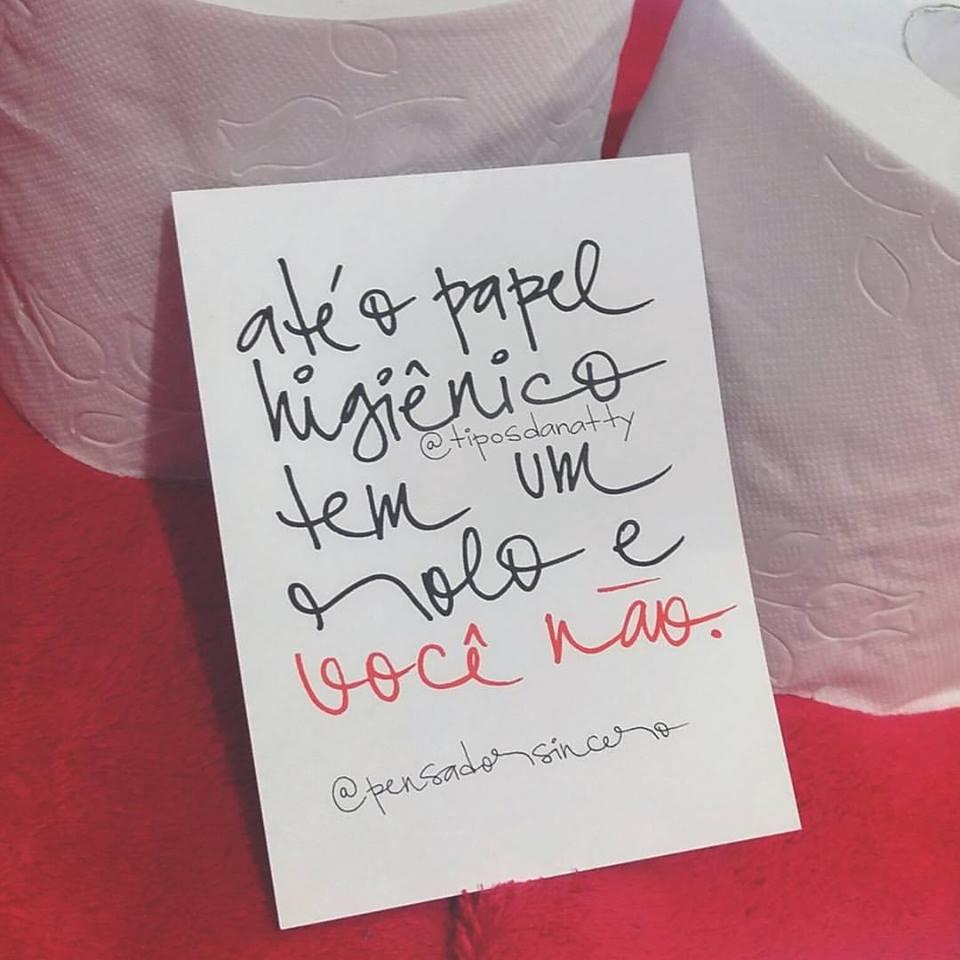 Até o papel higiênico