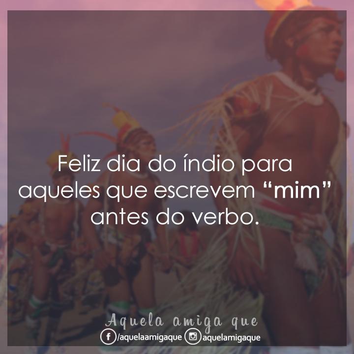 Feliz Dia Do índio Frase Para Facebook