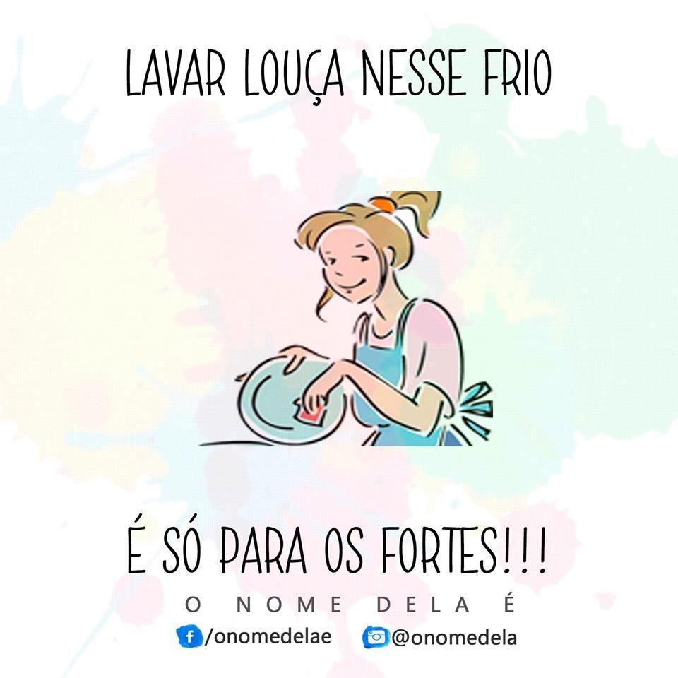 Lavar Louça Nesse Frio Frase Para Facebook
