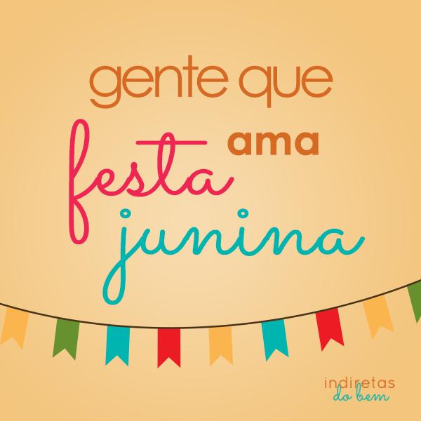 Ama Festa Junina Frase Para Facebook