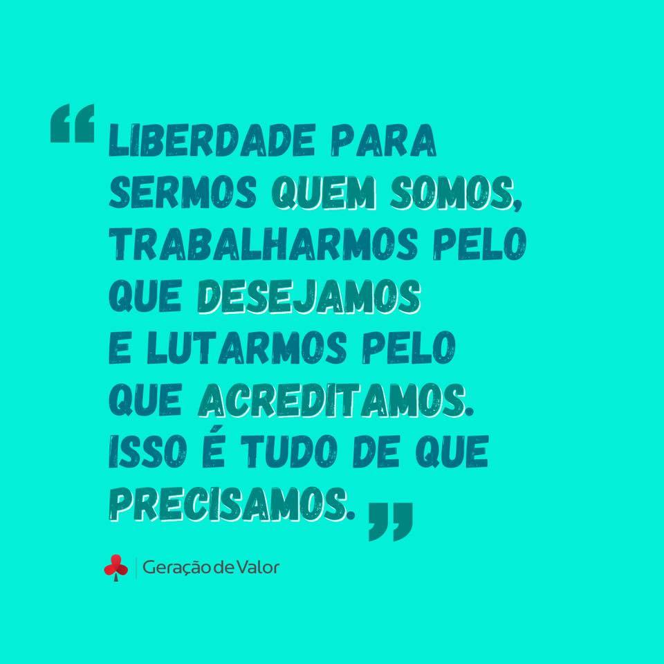 Liberdade para sermos quem somos