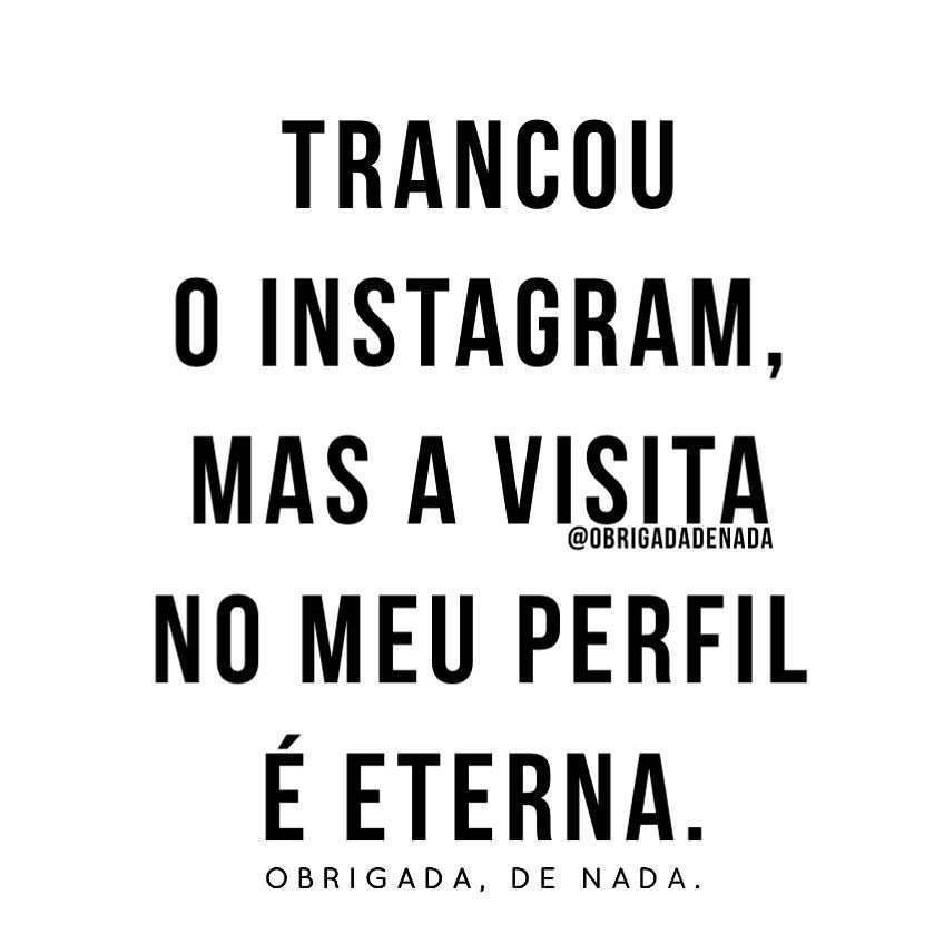 Trancou O Instagram Frase Para Facebook