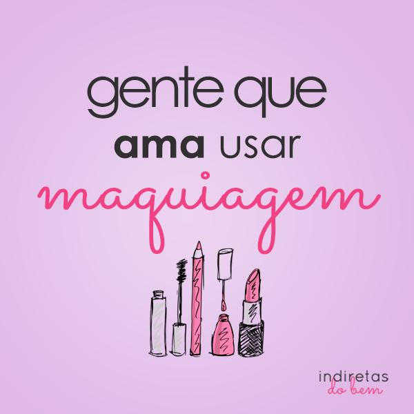 Top Ama usar maquiagem - Frase para Facebook IW82
