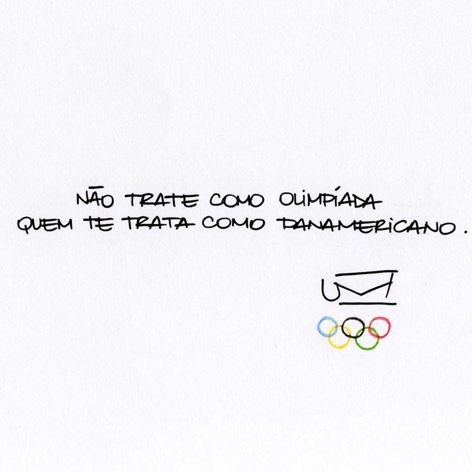 Não trate como Olimpíada