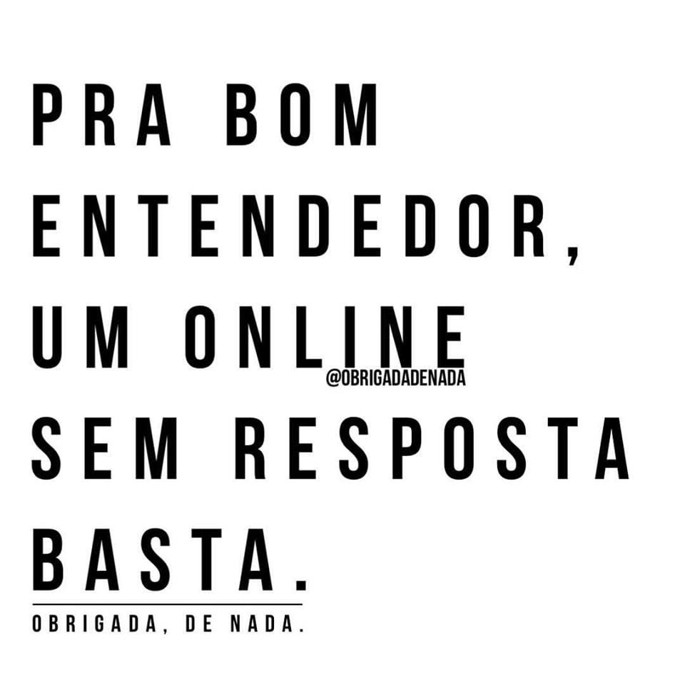 Um online sem resposta