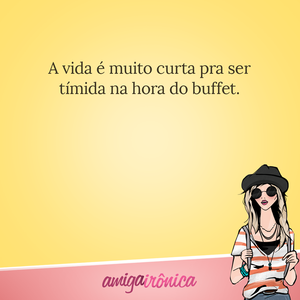 Ser tímida na hora do buffet