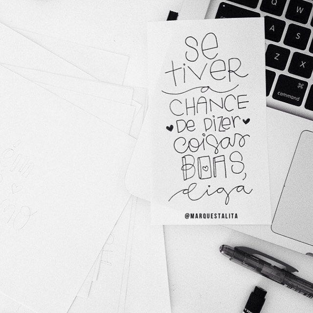 A chance de dizer coisas boas