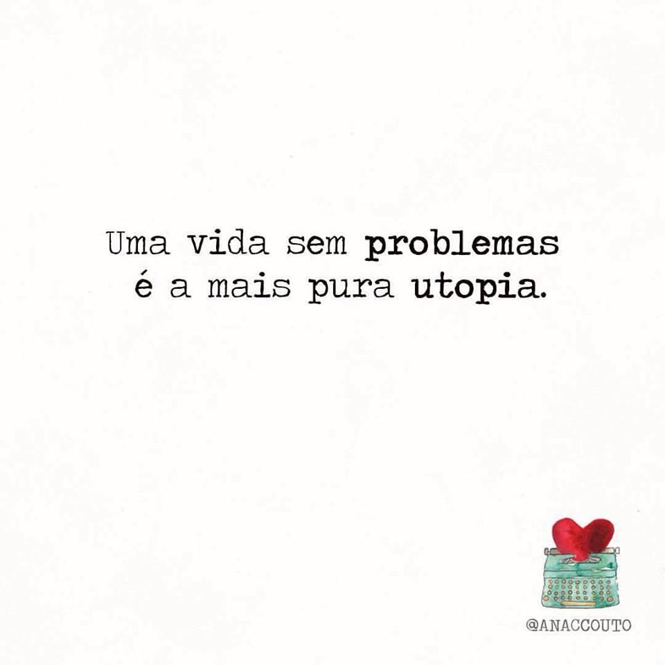 Uma vida sem problemas