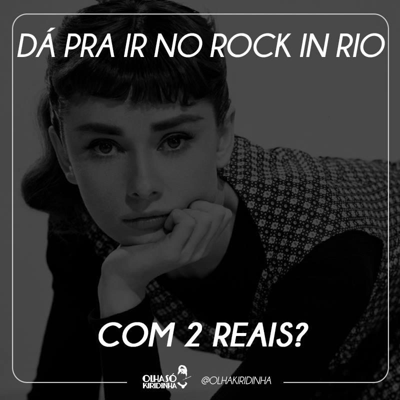 Dá pra ir no Rock in Rio