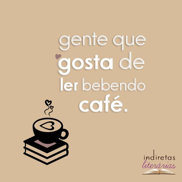 Gosta de ler bebendo café