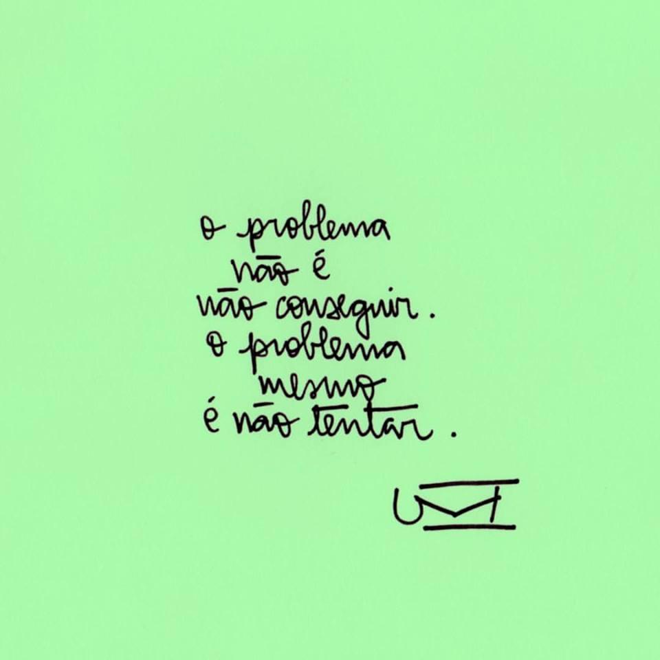 O problema não é não conseguir
