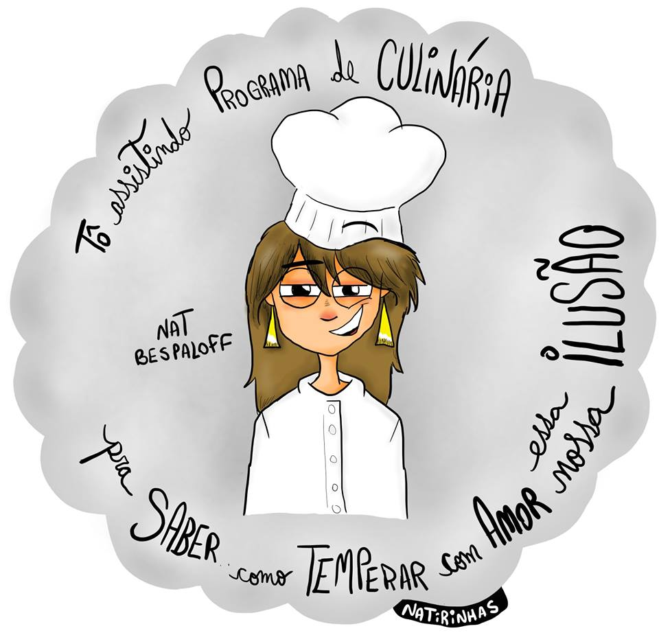 Tô assistindo programa de culinária