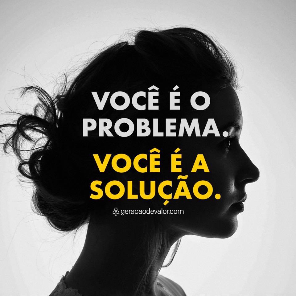 Você é o problema